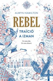Rebel. Traïció a Izman
