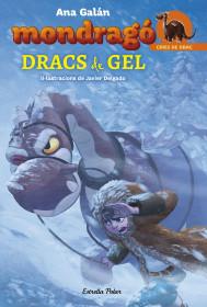 Mondragó 5. Dracs de gel