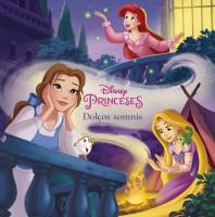 Princeses. Dolços somnis